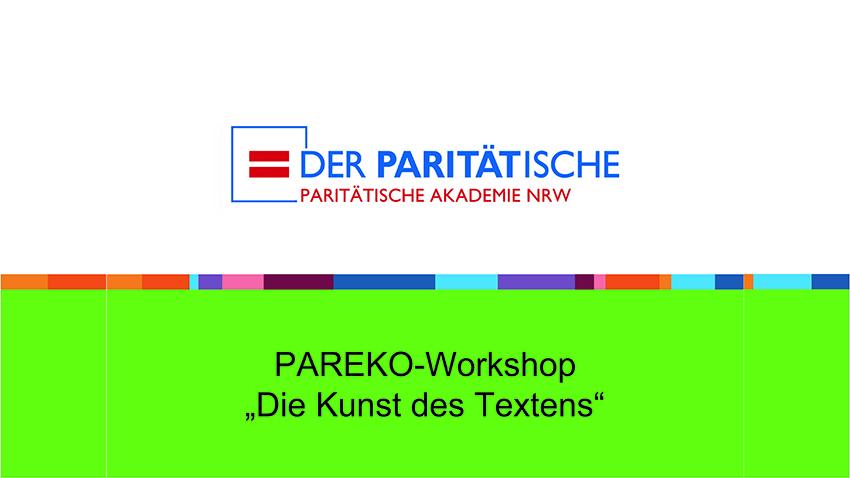 """1. Folie des Workshops der Paritätischen Akademie: """"Die Kunst des Textens"""""""